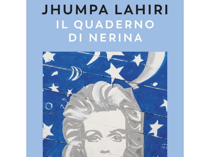 Jhumpa Lahiri - Il quaderno di Nerina